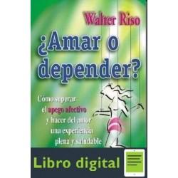 Amar O Depender Walter Riso