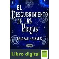 El Descubrimiento De Las Brujas D. Harkness
