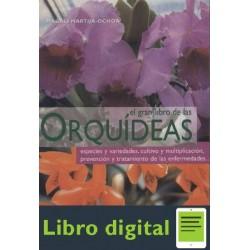 El Gran Libro De Las Orquideas Magali M. Ochoa