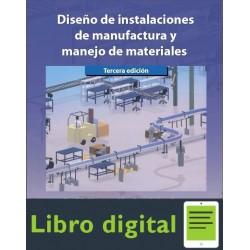Diseño De Instalaciones De Manufactura y Manejo de Materiales 3 edicion
