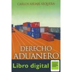 Derecho Aduanero Carlos Asuaje S