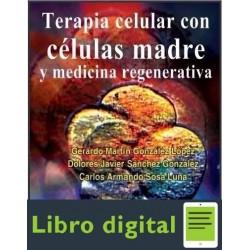 Terapia Celular Con Celulas Madre Y Medicina