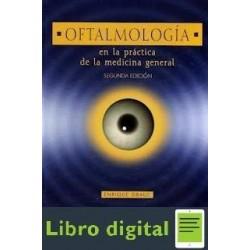 Oftalmologia En La Practica De La Medicina Gral