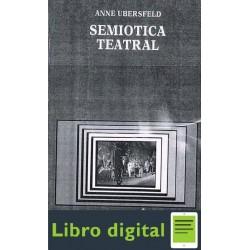 Semiotica Teatral Anne Ubersfeld