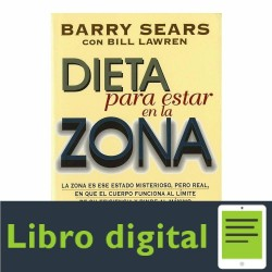 Dieta Para Estar En La Zona Barry Sears