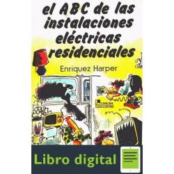 El Abc De Las Instalaciones Electricas Residenciales Enriquez Harper