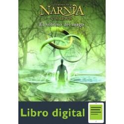 Las Cronicas De Narnia. El Sobrino Del Mago