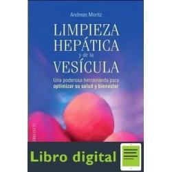Limpieza Hepatica Y De La Vesicula Andreas Moritz