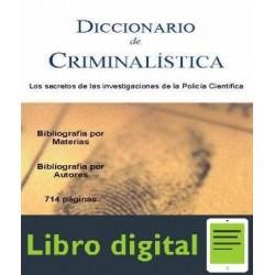 Diccionario De Criminalistica. Los Secretos