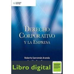 Derecho Corporativo Y La Empresa Roberto Sanroman Aranda