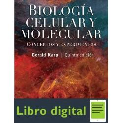 Biologia Celular Y Molecular Gerald Karp 5 edicion