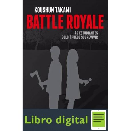 Battle Royale. 42 Estudiantes Solo 1 Puede