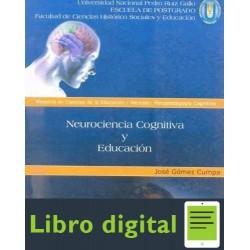 Neurociencia Cognitiva Y Educacion Jose Gomez