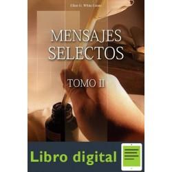 Mensajes Selectos Tomo Il Elena G. De White