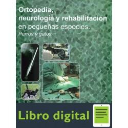 Ortopedia, Neurologia Y Rehabilitacion En