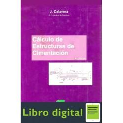 Calculo De Estructuras De Cimentacion J. Calavera 4 edicion
