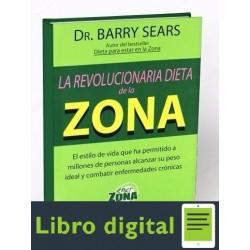 La Revolucionaria Dieta De La Zona Barry Sears