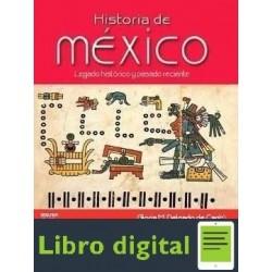 Historia De Mexico Legado Historico Y Pasado