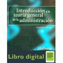 Introduccion A La Teoria General De La Administracion Idalberto 7 edicion