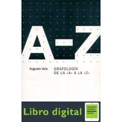 Grafologia De La A A La Z Augusto Vels