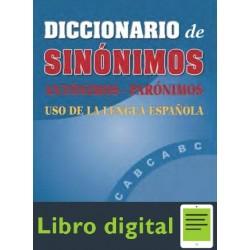 Diccionario De Sinonimos, Antonimos Y Paronimos