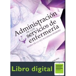 Administracion De Los Servicios De Enfermeria 6 edicion Maria de la Luz Balderas