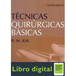 Tecnicas Quirurgicas Basicas R. M. Kirk