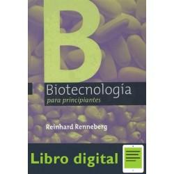 Biotecnologia Para Principiantes Reinhard R