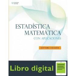 Estadistica Matematica Con Aplicaciones (7a. Ed)