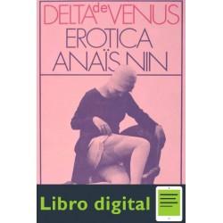 Delta De Venus. Erotica Anais Nin