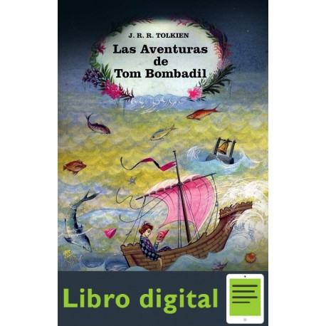 Las Aventuras De Tom Bombadil J. R. R. Tolkien