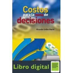 Costos Para La Toma De Decisiones R. Uribe