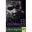 32 Colmillos. Vampire Tales David Wellington