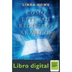 Como Leer Registros Akasicos Linda Howe