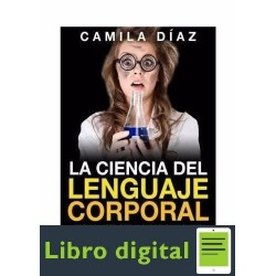 La Ciencia Del Lenguaje Corporal Camila Diaz