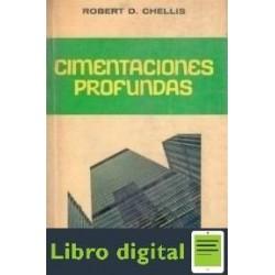 Cimentaciones Profundas Robert D. Chellis