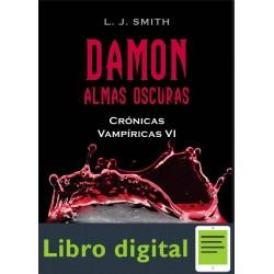 Damon. Almas Oscuras. Cronicas Vampiricas Vl