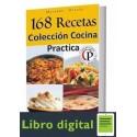 168 Recetas. Coleccion Cocina Practica