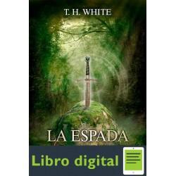 La Espada En La Piedra T. H. White