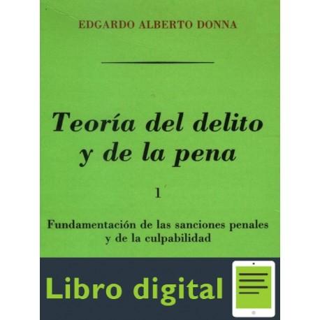 Teoria Del Delito Y De La Pena I Edgardo Alberto Donna