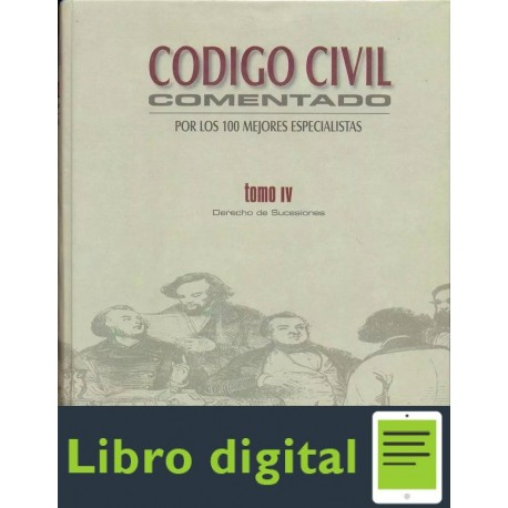Codigo Civil Comentado. Tomo Iv. Derecho De