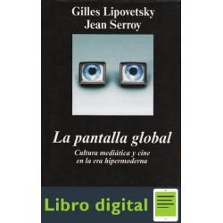 La Pantalla Global Gilles Lipovetsky