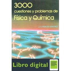3000 Cuestiones Y Problemas De Fisica Y Quimica