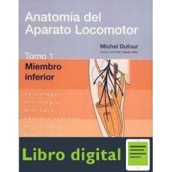 Anatomia Del Aparato Locomotor. Tomo 1