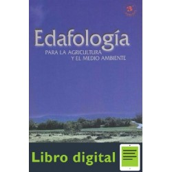 Edafologia Para La Agricultura Y El Medio Ambiente Jaime Casanellas 3 edicion