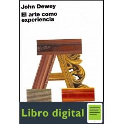 El Arte Como Experiencia John Dewey