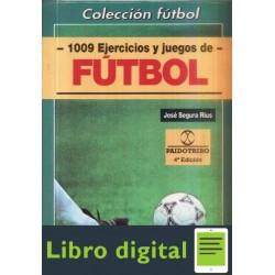 1009 Ejercicios Y Juegos De Futbol