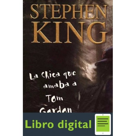 La Chica Que Amaba A Tom Gordon Stephen King