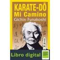Karatedo Mi Camino Gichin Funakoshi