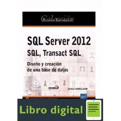 Sql Server 2012 Sql, Transact Sql Diseño Y